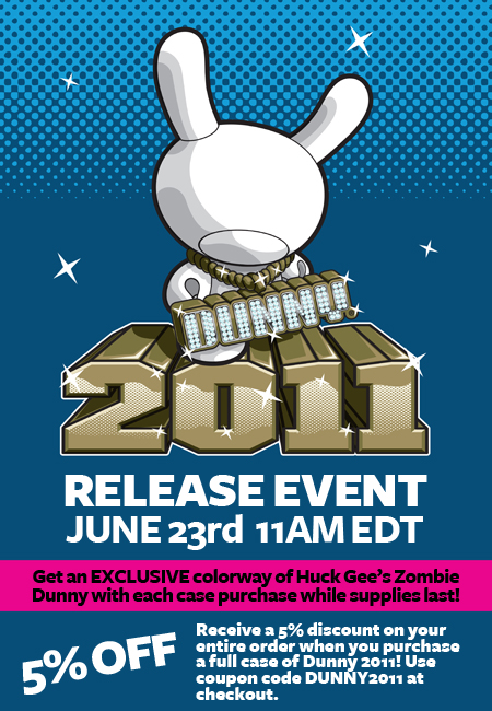 Dunny 2011 launch info!