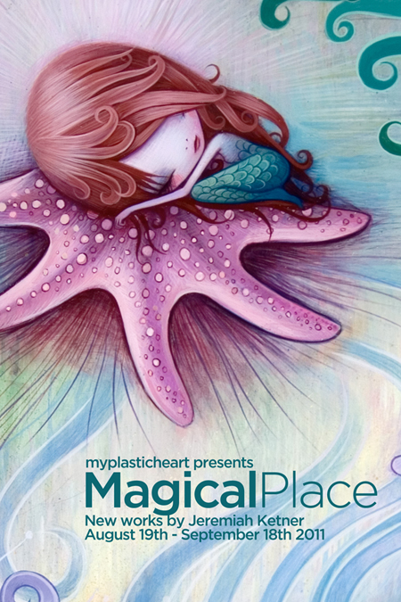 Magical Place : New Works by Jeremiah Ketner 08.19.11