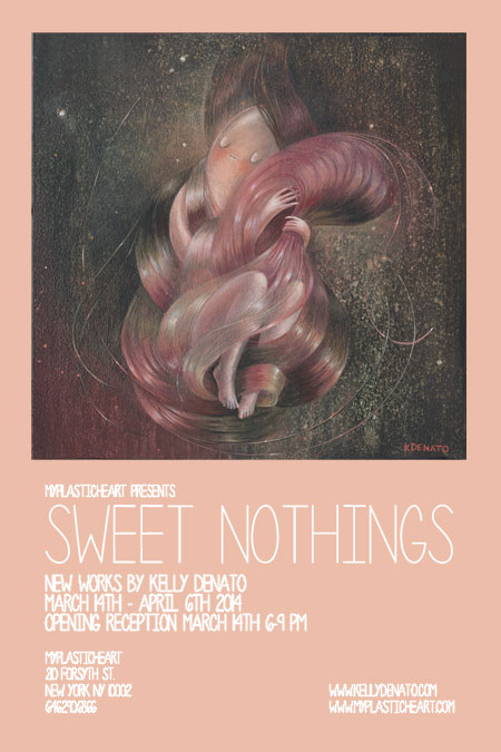 Sweet Nothings : New Works by Kelly Denato opens 3/14