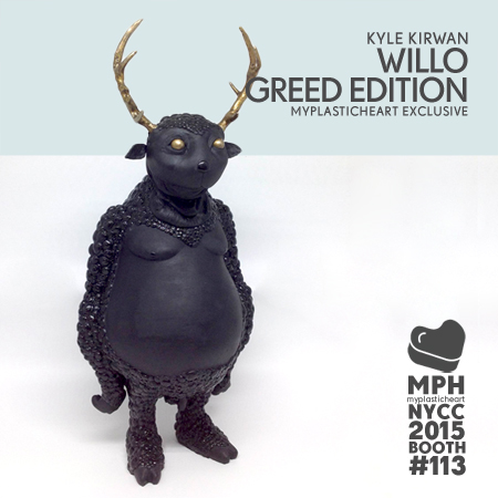 NYCC 2015 Exclusive – Willo Greed Edition by Kyle Kirwan